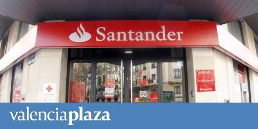 Santander plantea un ajuste de trabajadores en sus for Santander oficinas valencia