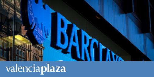BBVA y CaixaBank son los bancos cotizados españoles del agrado de los analistas de Barclays - valenciaplaza.com
