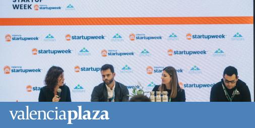 Valencia Startup Week: Valencia, capital europea de la innovación - valenciaplaza.com